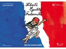 Liberté Egalité Fraternité   Agnès Rosenstiehl