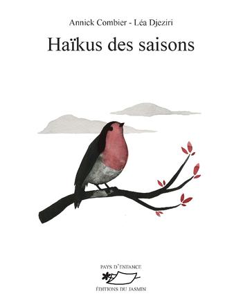 Haïkus des saisons | Léa Djeziri
