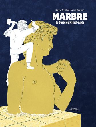 Marbre, le David de Michel-Ange | Sylvie Misslin