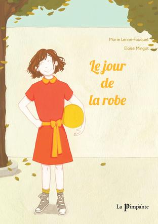 Le jour de la robe | Marie Lenne-Fouquet