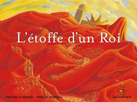 L'étoffe d'un roi | Thierry Chapeau