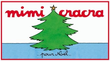 Mimi Cracra pour Noël | Agnès Rosenstiehl