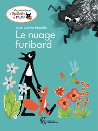 Le Nuage Furibard | Anne-Caroline Pandolfo