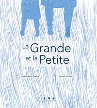 La Grande et la Petite | Camille Nicolle