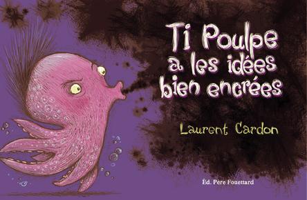 Ti poulpe a les idées bien encrées | Laurent Cardon