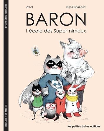 Baron l'école des Super'nimaux | Ashel
