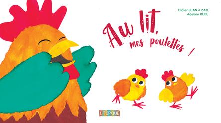 Au lit mes poulettes | Didier Jean