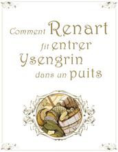 Chapitre 2 - Comment Renart fit entrer Ysengrin dans un puits | Jonathan Bousmar