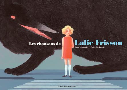 Les chansons de Lalie Frisson | Anne Lemonnier