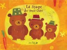 La soupe des trois ours | Mique Moriuchi