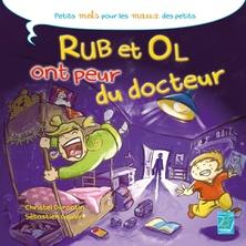 Rub et Ol ont peur du docteur   Sébastien Gauvin