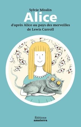 Alice (d'après Alice au pays des merveilles) | Sylvie Misslin