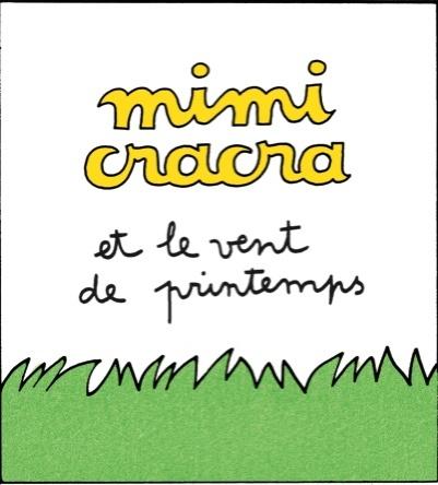 Mimi Cracra et le vent de printemps |