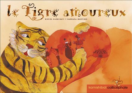Le tigre amoureux | Muriel Carminati