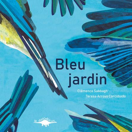 Bleu jardin | Clémence Sabbagh