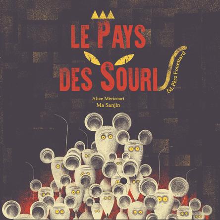 Le pays des souris | Alice Méricourt