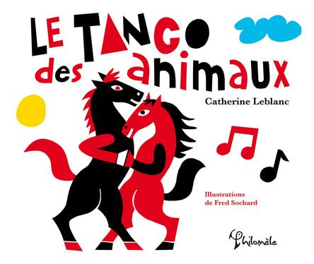Le Tango des animaux | Fred Sochard