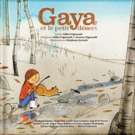 Gaya et le petit désert | Gilles Vigneault