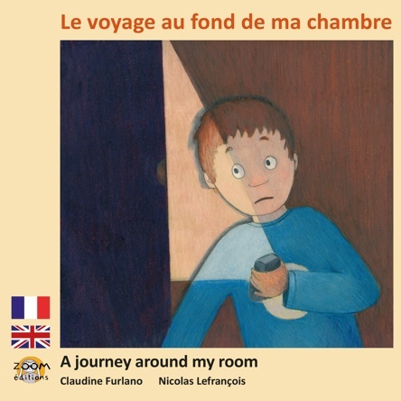 Le voyage au fond de ma chambre - A journey around my room |