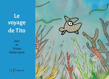 Le voyage de Tito | Tristan Pohler Costa
