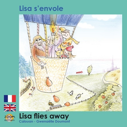 Lisa s'envole - Lisa flies away | Gwenaelle Doumont