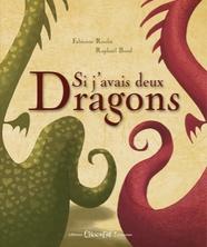 Si j'avais deux dragons | Raphaël Baud