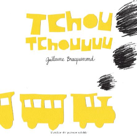 Tchou Tchouuuu | Guillaume Bracquemond