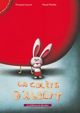 La colère d'Albert | Françoise Laurent