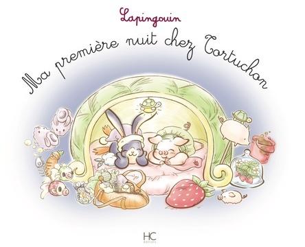 Ma première nuit chez Tortichon...Lapingouin | Carole-Anne Boisseau
