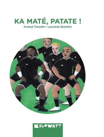 Ka maté, patate ! | Lauranne Quentric