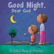 Good Night, Dear God | Flowerpot Children's Press