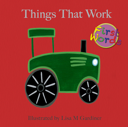 Things That Work | Lisa M Gardiner