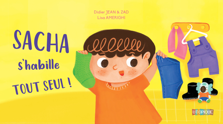 Sacha s'habille tout seul ! | Didier Jean