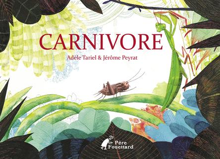 Carnivore | Adèle Tariel