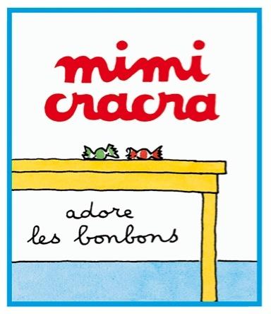 Mimi Cracra adore les bonbons | Agnès Rosenstiehl