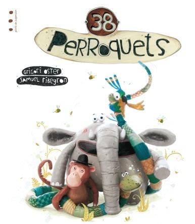 38 perroquets | Samuel Ribeyron