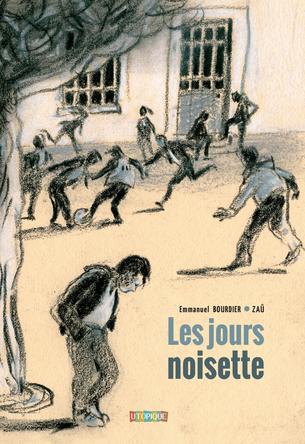 Les jours noisette | Emmanuel Bourdier