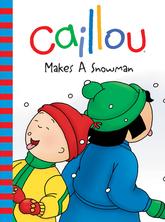 Caillou makes a snowman |