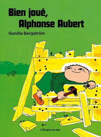 Bien joué, Alphonse Aubert | Gunilla Bergström