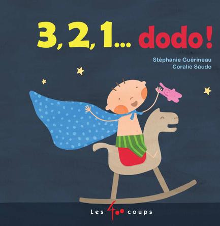 3, 2, 1... dodo ! | Stéphanie Guérineau