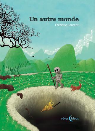Un autre monde | Frédéric Laurent