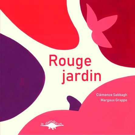 Rouge jardin | Clémence Sabbagh