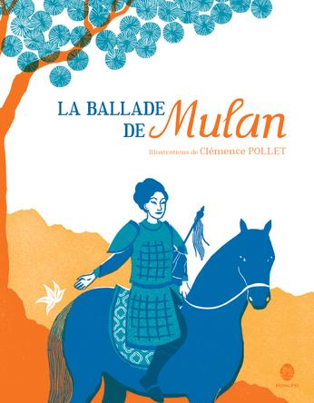 La ballade de Mulan | Clémence Pollet