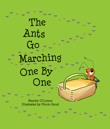 The Ants Go Marching One By One | Nicole Groot