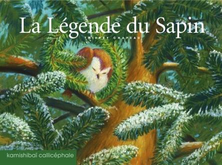 La légende du sapin | Thierry Chapeau