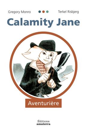 Calamity Jane | Gregory Monro