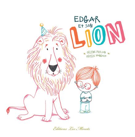 Edgar et son Lion | Céline Person