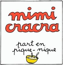 Mimi Cracra part en pique nique | Agnès Rosenstiehl