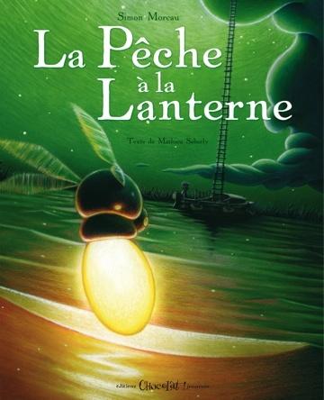 La pêche à la lanterne | Simon Moreau