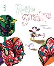 Petite graine | Véronique Vernette